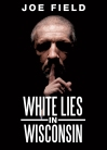 White Lies in Wisconsin Cover - Paul Bunyan